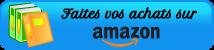 Faites vos achats sur Amazon